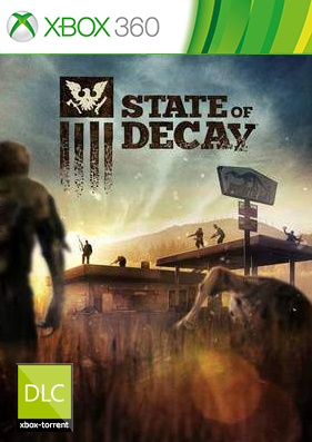 State of Decay Complete Edition [DLC/FREEBOOT/RUS]